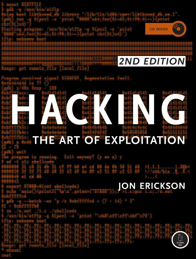 كتاب Hacking - The Art of Exploitation, 2nd Edition